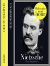 Nietzsche (MP3): Philosophy in an Hour