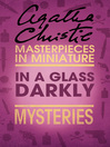 In a Glass Darkly (eBook): An Agatha Christie Short Story