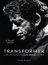 Transformer (eBook): The Complete Lou Reed Story