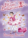 Holly and the Rose Garden (MP3): Magic Ballerina: Holly Series, Book 4