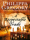 A Respectable Trade (eBook)