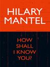 How Shall I Know You? (eBook)
