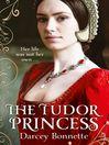 The Tudor Princess (eBook)