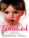 Punished (eBook): A mother's cruelty. a daughter's survival. a secret that couldn't be told.