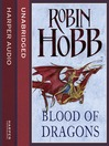 Blood of Dragons (MP3): The Realm of the Elderlings: The Rain Wild Chronicles, Book 4