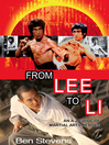 From Lee to Li (eBook): An A-Z Guide of Martial Arts Heroes