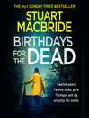 Birthdays for the Dead (MP3): Ash Henderson Series, Book 2