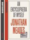 An Encyclopaedia of Myself (MP3)