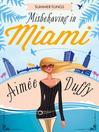 Misbehaving in Miami (eBook): Summer Flings Series, Book 2