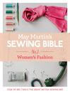 May Martin's Sewing Bible e-short 2 (eBook): Women's Fashion