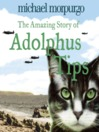 The Amazing Story of Adolphus Tips (MP3)
