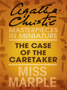 The Case of the Caretaker (eBook): A Miss Marple Short Story