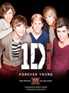One Direction (eBook): Forever Young: Our Official X Factor Story