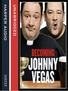 Becoming Johnny Vegas (MP3)