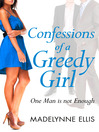 Confessions of a Greedy Girl (A Secret Diary Series) (eBook)