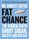 Fat Chance (eBook): The bitter truth about sugar