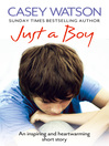 Just a Boy (eBook): An Inspiring and Heartwarming Short Story