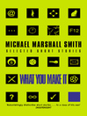What You Make It (eBook): Selected Short Stories