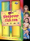 sleepoverclub.com (eBook): The Sleepover Club Series, Book 44
