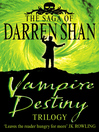 Vampire Destiny Trilogy (eBook): The Lake of Souls; Lord of the Shadows; Sons of Destiny