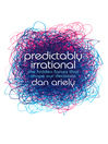 Predictably Irrational (eBook): The Hidden Forces that Shape Our Decisions
