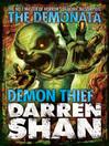 Demon Thief (eBook): The Demonata Series, Book 2