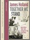 Together We Stand (MP3): North Africa 1942–1943: Turning the Tide in the West
