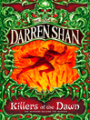Killers of the Dawn (eBook): Cirque Du Freak: The Saga of Darren Shan, Book 9