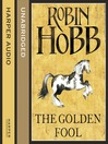 The Golden Fool (MP3): The Realm of the Elderlings: The Tawny Man Trilogy, Book 2