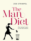 The Man Diet (eBook): One Woman's Quest to End Bad Romance