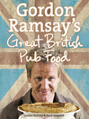 Gordon Ramsay's Great British Pub Food (eBook)