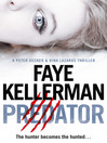 Predator (Peter Decker and Rina Lazarus Crime Thrillers) (eBook)