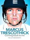 Coming Back to Me (eBook): The Autobiography of Marcus Trescothick