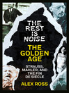 The Golden Age (eBook): Strauss, Mahler, and the Fin de Siecle