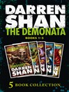 The Demonata 1-5 (eBook): (Lord Loss; Demon Thief; Slawter; Bec; Blood Beast)
