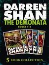 The Demonata 1-5 (eBook): (Lord Loss; Demon Thief; Slawter; Bec; Blood Beast)