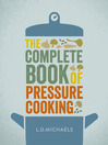 The Complete Book of Pressure Cooking (eBook)