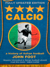 Calcio (eBook): A History of Italian Football