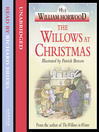 The Willows at Christmas (MP3): Wind in the Willows Series, Book 4