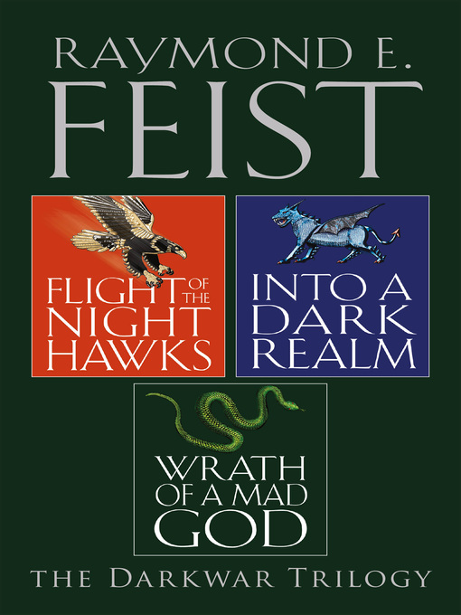 Flight of the Night Hawks, Into a Dark Realm, Wrath of a Mad God (eBook): The Complete Darkwar Trilogy