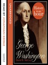 George Washington (MP3): History in an Hour