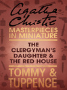The Clergyman's Daughter/Red House (eBook): An Agatha Christie Short Story