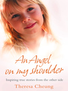 An Angel on My Shoulder (eBook): Inspiring True Stories from the Other Side