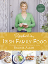 Rachel's Irish Family Food (eBook): A collection of Rachel's best-loved family recipes