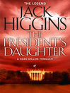 The President's Daughter (eBook): Sean Dillon Series, Book 6
