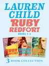 Ruby Redfort (eBook): 3 Book Collection