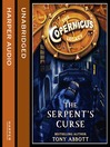 The Serpent's Curse (MP3): The Copernicus Legacy Series, Book 2