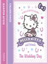 The Wedding Day (Hello Kitty and Friends, Book 5) (MP3)