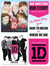 One Direction (eBook): Our Story: The Whole Story from Dare to Dream to Where We Are