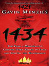 1434 (eBook): The Year a Chinese Fleet Sailed to Italy and Ignited the Renaissance